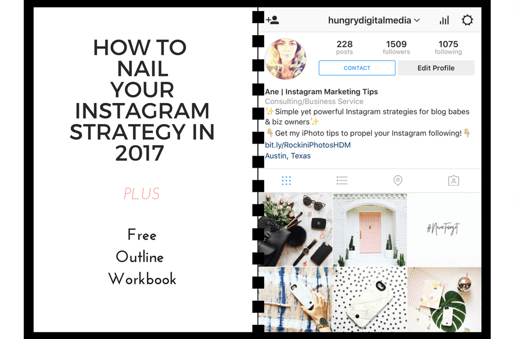 How to Nail Your Instagram Strategy in 2017